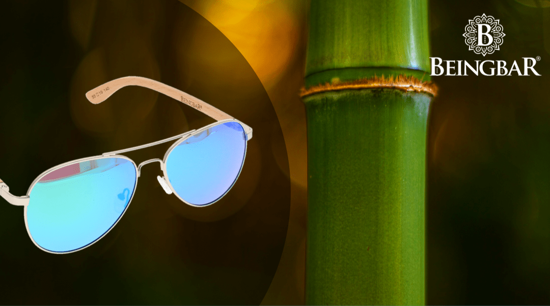 Top 8 reasons why bamboo is the best material for sunglasses
