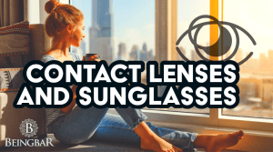 Contact lenses and Sunglasses