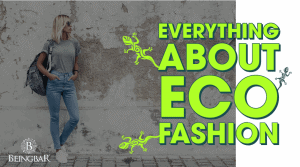 Everything About Eco Fashion