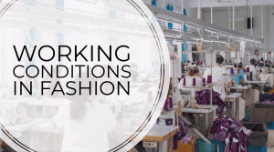 Working Conditions in Eyewear and Fashion