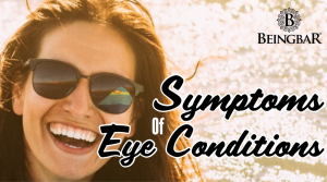 Symptoms of Eye Conditions