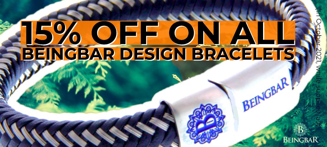 October Promotion 15 percent off on all BEINGBAR Bracelets
